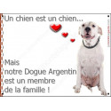 Plaque 16 cm LOVE Membre de la Famille, Dogue Argentin Sympa Assis