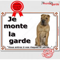 """Shar-Peï fauve marron, plaque portail """"Je Monte la Garde, risques périls"""" pancarte panneau photo Sharpei"""