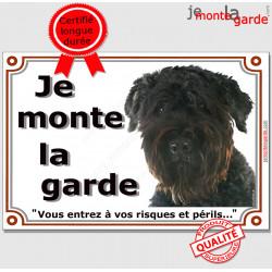 """Bouvier des Flandres, plaque portail """"Je Monte la Garde, risques périls"""" pancarte panneau photo noir attention au chien"""