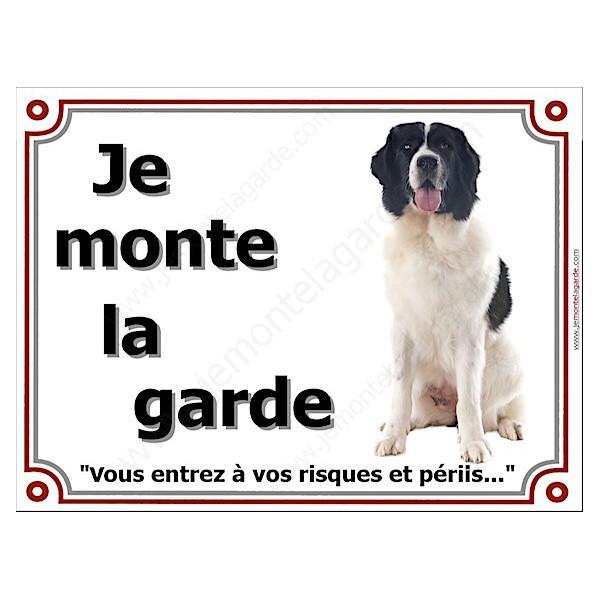 Landseer Assis, Plaque portail Je Monte la Garde, panneau affiche pancarte, risques périls