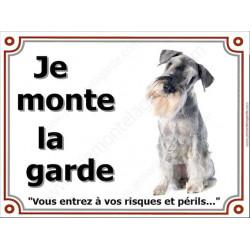 """Schnauzer Poivre et Sel Assis, plaque """"Je Monte la Garde"""" 3 tailles LUXE"""