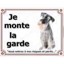 Plaque 4 tailles LUXE Je Monte la Garde, Schnauzer Poivre et Sel Assis