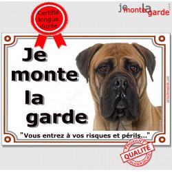 "Bullmastiff Fauve, plaque ""Je Monte la Garde"" 2 tailles LUX C"
