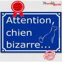 """Plaque bleue """"Attention, Chien Bizarre..."""" 2 tailles FUN C"""