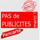 """""""Pas de Publicités, merci !"""" Plaque rouge pancarte, affiche panneau boite aux lettres, STOP prospectus"""
