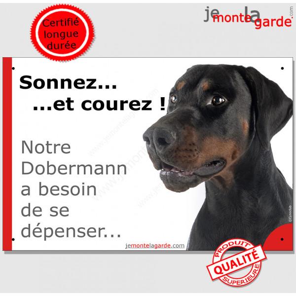 """Pancarte portail Attention au Chien humour """"Sonnez et courez, notre Dobermann a besoin de se dépenser"""" panneau photo drôle plaqu"""
