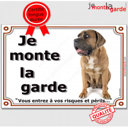"""Cane Corso fauve assis, plaque portail """"Je Monte la Garde, risques périls"""" pancarte photo Attention au Chien"""