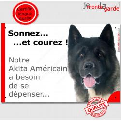 """Plaque humour """"Sonnez et Courez ! Notre Akita Américain besoin dépenser"""" pancarte drôle USA photo panneau marrant"""