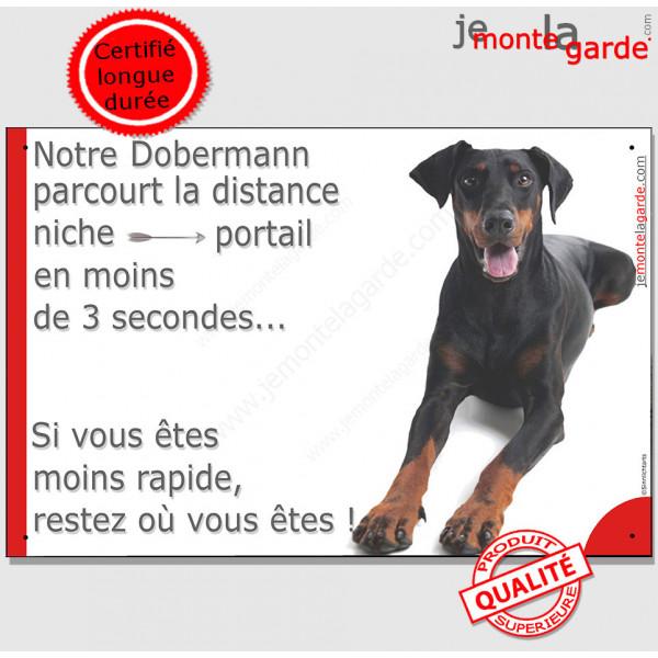 """Dobermann couché, Plaque Portail humour """"distance niche-portail 3 secondes"""" pancarte, affiche panneau photo"""
