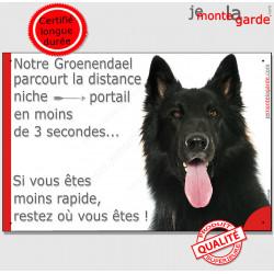 """Berger Belge Groenendael noir, Plaque Portail humoristique """"parcourt distance niche-portail 3 secondes"""" pancarte photo drôle aff"""