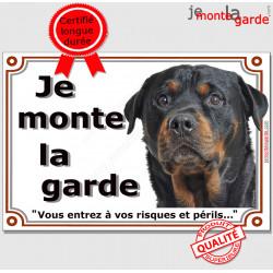 """Rottweiler Tête, Plaque portail """"Je Monte la Garde, risques périls"""" panneau photo affiche pancarte, Rotweiler attention au chien"""