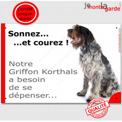 """Griffon Korthals, plaque portail humour """"Sonnez et Courez, besoin dépenser !"""" pancarte drôle photo exercice panneau Attention au"""