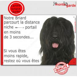 """Briard noir, plaque humour """"distance Niche - Portail, moins 3 secondes rapide"""" panneau pancarte photo Berger de Brie marrant"""