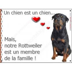 Plaque 16 cm LOVE, Membre de la Famille, Rottweiler Assis