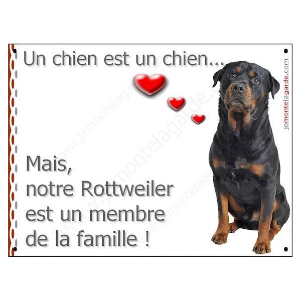 Rottweiler Assis, Plaque Portail un chien est un chien, membre de la famille, pancarte, affiche panneau Rotweiler