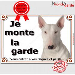 "Bull Terrier Blanc, plaque ""Je Monte la Garde"" 2 tailles LUXE C"