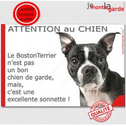 """Plaque portail humour """"Attention au Chien, notre Boston Terrier est une sonnette"""" pancarte photo drôle garde panneau marrant"""
