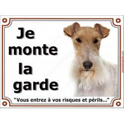 """Fox Terrier à poils durs, plaque portail """"Je Monte la Garde, risques et périls"""" pancarte panneau photo affiche rue"""