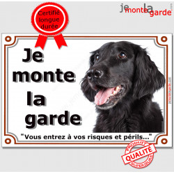 """Flat Coated Retrieve noirr Tête, Plaque portail """"Je Monte la Garde, risques périls"""" panneau affiche pancarte photo"""