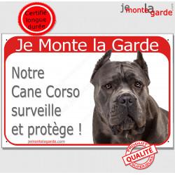 """Plaque portail rouge """"Je Monte la Garde, notre Cane Corso gris bleu surveille et protège"""" pancarte panneau photo oreilles"""