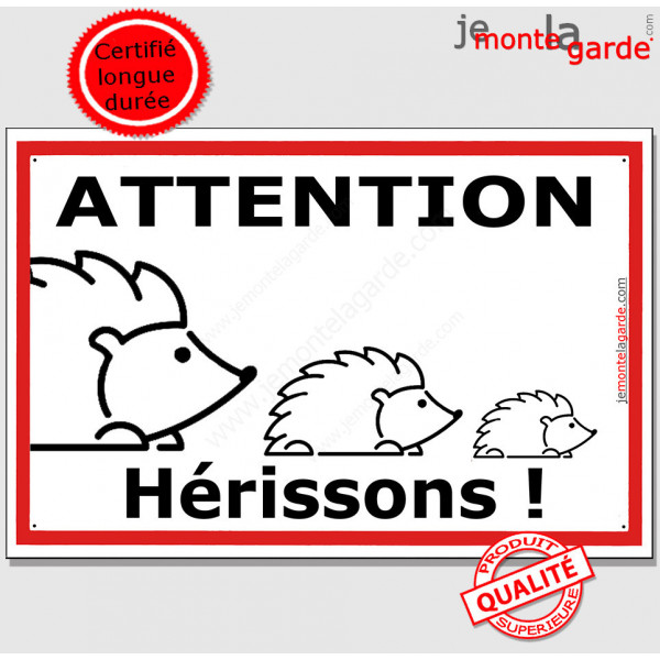 """Plaque extérieure """"Attention Hérissons !"""" faire ralentir voitures roule vite danger route panneau écrase"""