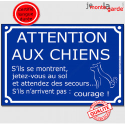 """Plaque bleue """"Attention aux Chiens, Jetez-vous au sol !"""" 24 cm"""