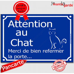"""""""Attention au Chat, merci de bien refermer la porte"""" plaque bleue rue panneau affiche pancarte"""