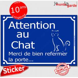 Attention au Chat, merci de bien refermer la porte, panneau autocollant bleu affiche pancarte sticker adhésif