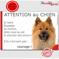 """Eurasier fauve, plaque portail humour """"Attention au Chien, Jetez Vous au Sol, secours, courage"""" photo pancarte drôle"""