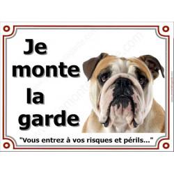 Bulldog Anglais Tête, Plaque portail Je Monte la Garde, panneau affiche pancarte, risques périls Bouledogue