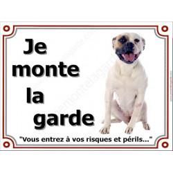 Bouledogue Américain Assis, Plaque portail Je Monte la Garde, panneau affiche pancarte, risques périls