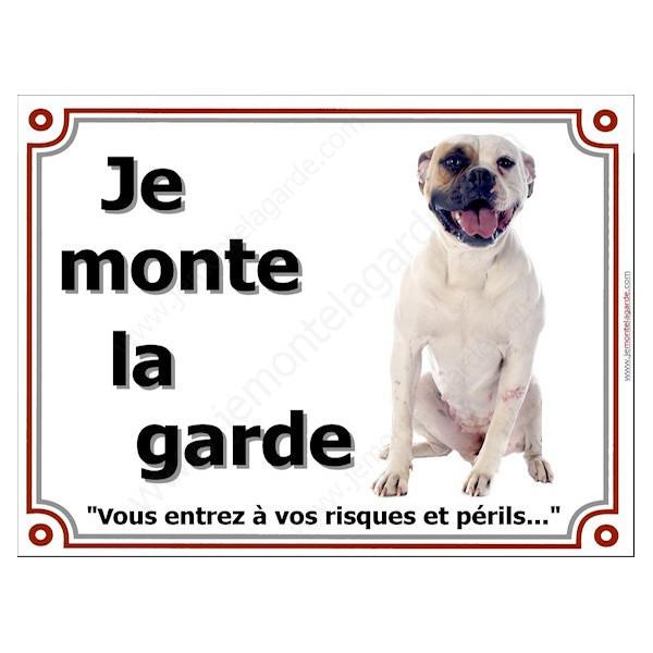 """Bouledogue Américain Assis, Plaque portail """"Je Monte la Garde, risques périls"""" panneau affiche pancarte photo"""