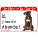 """Boxer Bringé, plaque rouge """"Je Monte la Garde"""" 2 Tailles RED C"""