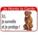 """Dogue de Bordeaux Assis, plaque rouge """"Je Monte la Garde"""" 2 Tailles RED A"""