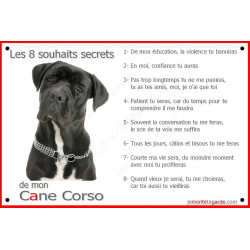 Cane Corso Noir Bringé Tête, Plaque Portail Les 8 Souhaits Secrets, pancarte, affiche panneau, commandements éducation