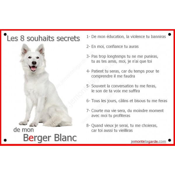 Berger Blanc Assis, Plaque Portail Les 8 Souhaits Secrets, pancarte, affiche panneau, commandements éducation