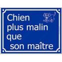 """Plaque Portail bleue """"Chien plus Malin que son Maître..."""" 2 tailles FUN A"""