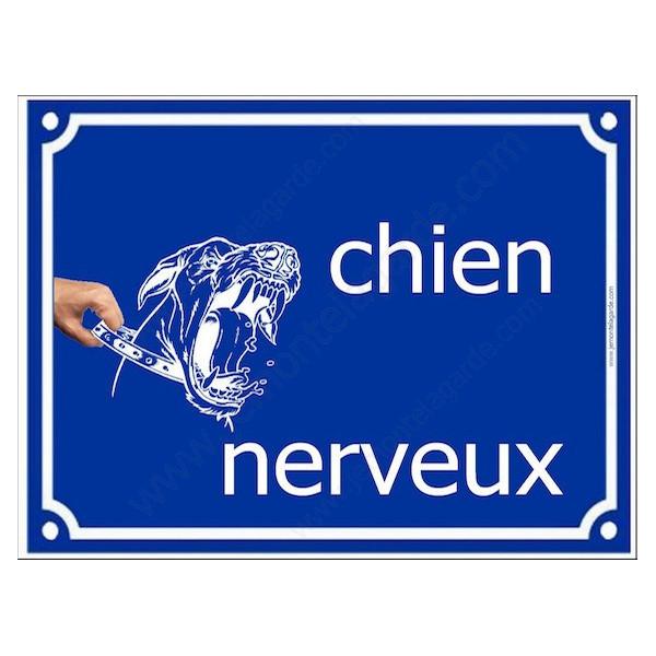 Chien Nerveux  Plaque bleu portail humour marrant drôle panneau affiche pancarte