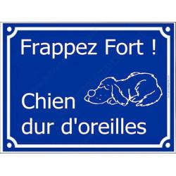 Plaque Portail 4 tailles FUN Frappez Fort ! Chien Dur d'Oreilles...