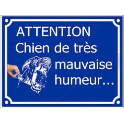 """Plaque Portail humour """"Attention Chien de Très Mauvaise Humeur..."""" 4 tailles FUN A"""