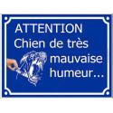"""Plaque humour """"Attention Chien de Très Mauvaise Humeur..."""" 4 tailles FUN C"""