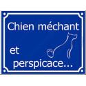 Plaque Portail 4 tailles FUN Chien Méchant et Perspicace...