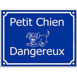 """Plaque Portail humour """"Petit Chien Dangereux..."""" 4 tailles FUN A"""