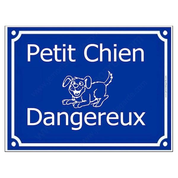 Attention Petit Chien Dangereux... Plaque bleu portail humour marrant drôle panneau affiche pancarte