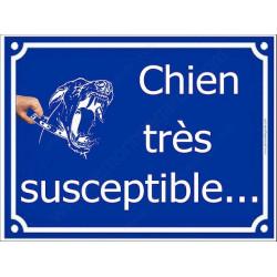 Attention Chien Très Susceptible, Plaque bleu portail humour marrant drôle panneau affiche pancarte