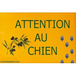 Provence ocre, Plaque Portail Attention au Chien, pancarte, affiche panneau