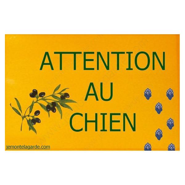 """Provence ocre, Plaque Portail """"Attention au Chien"""" pancarte, affiche panneau cigale olive jaune sud"""