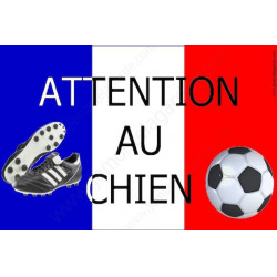 "Plaque ""Attention au Chien"" Football France 20 cm OBI"