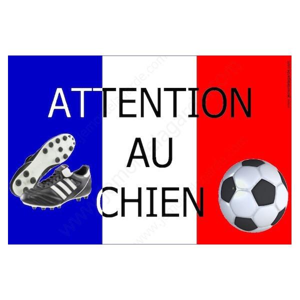 Football France, Plaque Portail Attention au Chien, pancarte, affiche panneau