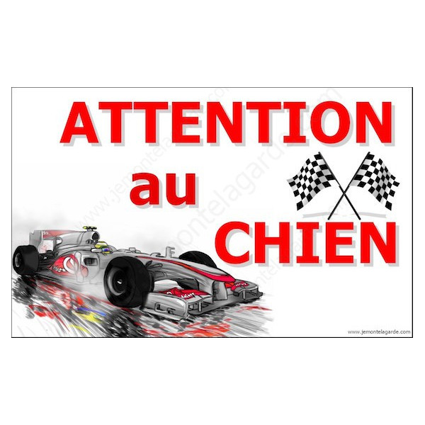 Formule 1 Automobile, Plaque Portail Attention au Chien, pancarte, affiche panneau